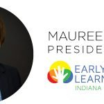 Maureen Weber Named Early Learning Indiana President & CEO